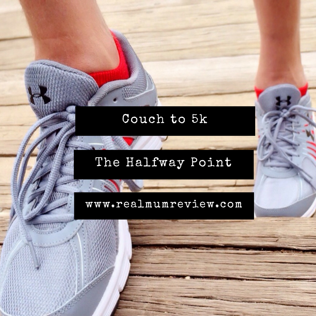 Couch to 5k - Halfway Point - Real Mum Reviews
